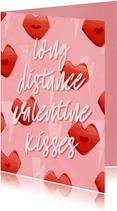 Valentijnskaart long distance valentine kisses met kusjes