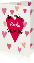 Valentine Be mine met eigen naam