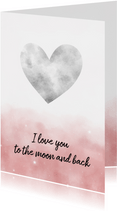 Valentinskarte 'To the moon and back'