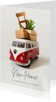 Verhuiskaart felicitatie nieuw huis - met Volkswagenbusje