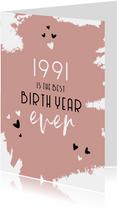 Verjaardag geboortejaar 1991 belangrijke nieuwsfeiten