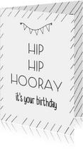 Verjaardag - Hip hip hooray - zwart witte streepjes