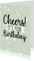 Verjaardag | It's your birthday hip en leuk