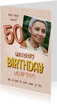 Verjaardagskaarten - Verjaardagkaart voor een vrouw 50 jaar Happy birthday to you