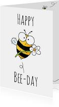 Verjaardagsfelicitatie bij - Happy Bee-day!!