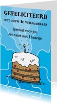 Verjaardagskaart 1 kaarsje staat zo zielig