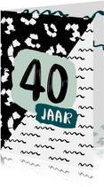 Verjaardagskaart 40 jaar zwartwit
