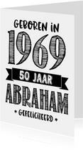 Verjaardagskaart geboren in 1969 - 50 jaar Abraham