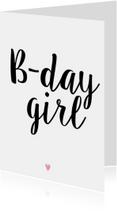 Verjaardagskaart B-day girl