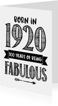 Verjaardagskaart born in 1920 - 100 years of being fabulous