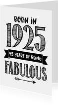 Verjaardagskaart born in 1925 - 95 years of being fabulous