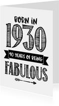 Verjaardagskaart born in 1930 - 90 years of being fabulous