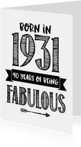Verjaardagskaart born in 1931 - 90 years of being fabulous