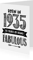 Verjaardagskaart born in 1935 - 85 years of being fabulous