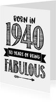Verjaardagskaart born in 1940 - 80 years of being fabulous