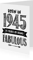 Verjaardagskaart born in 1945 - 75 years of being fabulous
