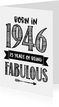 Verjaardagskaart born in 1946 - 75 years of being fabulous