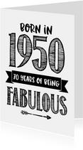 Verjaardagskaart born in 1950 - 70 years of being fabulous