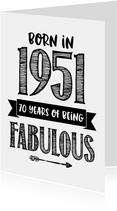 Verjaardagskaart born in 1951 - 70 years of being fabulous