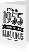 Verjaardagskaart born in 1955 - 65 years of being fabulous