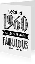 Verjaardagskaart born in 1960 - 60 years of being fabulous