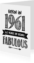 Verjaardagskaart born in 1961 - 60 years of being fabulous