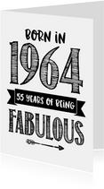 Verjaardagskaart born in 1964 - 55 years of being fabulous