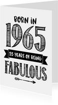 Verjaardagskaart born in 1965 - 55 years of being fabulous