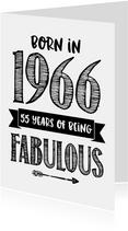 Verjaardagskaart born in 1966 - 55 years of being fabulous