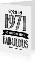 Verjaardagskaart born in 1971 - 50 years of being fabulous