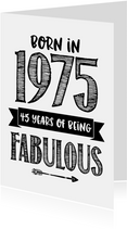 Verjaardagskaart born in 1975 - 45 years of being fabulous