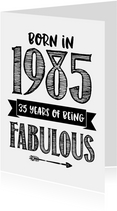 Verjaardagskaart born in 1985 - 35 years of being fabulous