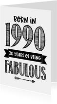 Verjaardagskaart born in 1990 - 30 years of being fabulous