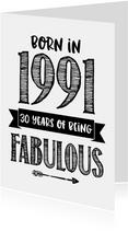 Verjaardagskaart born in 1991 - 30 years of being fabulous