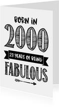 Verjaardagskaart born in 2000 - 21 years of being fabulous