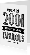 Verjaardagskaart born in 2001 - 18 years of being fabulous
