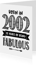 Verjaardagskaart born in 2002 - 18 years of being fabulous