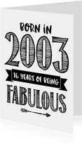 Verjaardagskaarten - Verjaardagskaart born in 2003 - 16 years of being fabulous