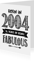 Verjaardagskaart born in 2004 - 16 years of being fabulous