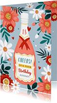 Verjaardagskaart champagne wijn bloemen hartjes