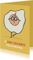 Verjaardagskaart een egg-celente verjaardag!