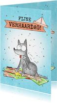 Verjaardagskaart fijne verhaardag met verharende hond