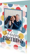 Verjaardagskaart foto confetti happy birthday