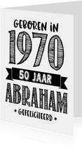 Verjaardagskaart geboren in 1970 - 50 jaar Abraham