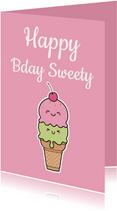 Verjaardagskaart Happy b-day sweety