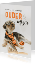 Verjaardagskaart hond ouder wijzer grappig humor