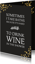 Verjaardagskaart humor wijn in bad