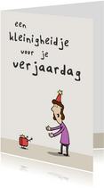 Verjaardagskaart Kleinigheidje - vrouw