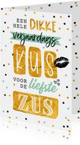 Verjaardagskaart kus zus confetti goud lettering