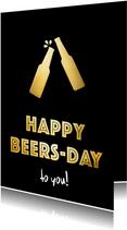 Verjaardagskaart man - happy beersday to you!